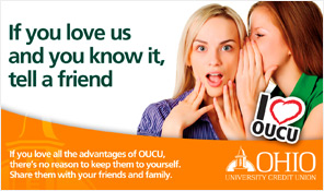 Ohio University Credit Union Referral Campaign