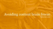 How to avoid a content marketing ramp-up brain freeze